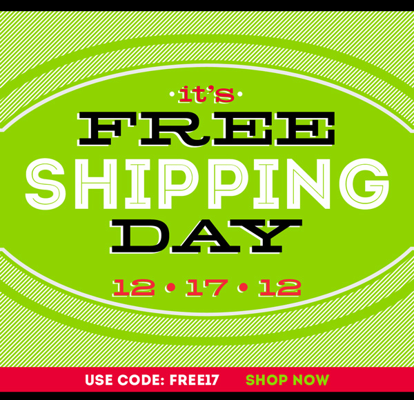 FreeShipDay12.17.12